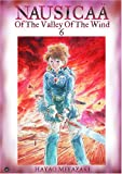 Nausicaa Of The Valley Of The Wind 6 (Nausicaa of the Valley of the Wind)