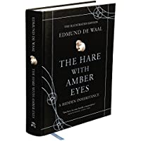 The Hare With Amber Eyes: The Illustrated Edition
