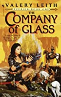 The Company of Glass: Everien: Book One (Everien, Bk 1)