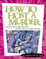 How to Host a Murder, The Tragi