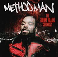 The Johnny Blaze Chronicles by Method Man (2014-10-06)