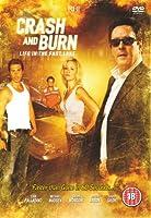 Crash and Burn [Import anglais]