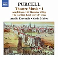 Purcell: Theatre Music Vol. 1 (2008-03-25)