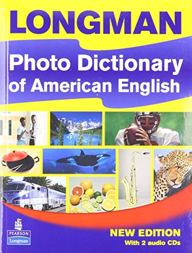 Longman Photo Dictionary of American English Paperback with Audio CDs (2) (Longman Dictonaries)