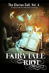 FairyTale Riot (The Clarion Call Book 4) (English Edition)