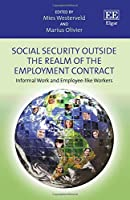 Social Security Outside the Realm of the Employment Contract: Informal Work and Employee-Like Workers