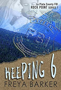 Keeping 6 (Rock Point Book 1) by [Barker, Freya]