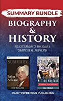 Summary Bundle: Biography & History - Readtrepreneur Publishing: Includes Summary of John Adams & Summary of Killing England
