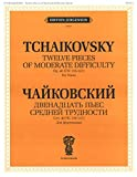 P. I. Tchaikovsky. Twelve Pieces of moderete difficulty for piano, opus 40 (CW 136-147).