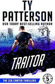 Traitor: A Covert-Ops Suspense Action Novel (Zeb Carter Thrillers Book 5)