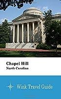 Chapel Hill (North Carolina) - Wink Travel Guide