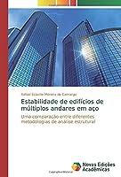 Estabilidade de edifícios de múltiplos andares em aço: Uma comparação entre diferentes metodologias de análise estrutural