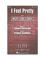 Leonard Bernstein: I Feel Pretty (West Side Story) - SSA / レナード・バーンスタイン:素敵な気持ち(ウエスト・サイド物語) 女声三部 合唱 楽譜