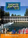 Sports Safaris - Lake Tahoe - California