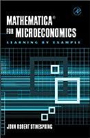 Mathematica for Microeconomics [並行輸入品]