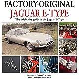 Jaguar E-Type: The Originality Guide to the Jaguar E-Type Mk…