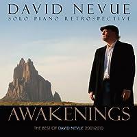 Awakenings: The Best of David Nevue (2001-2010) by David Nevue (2012-05-03)