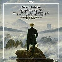 Radecke: Orchestral Works