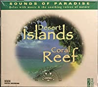 Sounds of Paradise: Desert Islands Coral Reef