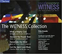 The Witness Collection: VocalEssence Witness - The Soul of American Music by VocalEssence Ensemble Singers (2012-06-11)