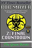 Z: Final Countdown (The Green Berets Book 6) (English Edition)