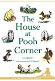 The House at Pooh Corner (Winnie-the-Pooh - Classic Editions)
