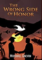 The Wrong Side of Honor