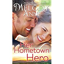Her Hometown Hero (Unexpected Heroes series Book 2)