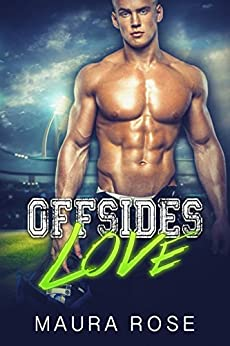 Offsides Love by [Rose, Maura]