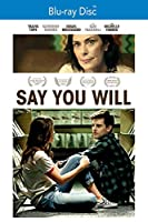 Say You Will [Blu-ray]