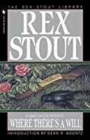 Where There's a Will (Nero Wolfe)