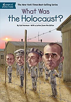 What Was the Holocaust? (What Was?) by [Herman, Gail]