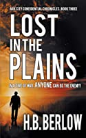 Lost in the Plains (Ark City Confidential Chronicles)