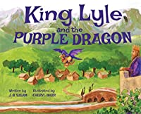 King Lyle and the Purple Dragon