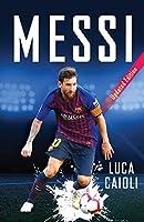 Messi: More Than a Superstar (Luca Caioli)