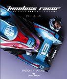 The Timeless Racer -ダニエル・サイモンの時を駆けるレーサーとマシンの物語- Episode 1:2027 [ハードカバー]