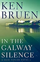 In the Galway Silence (Jack Taylor)