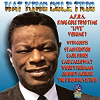 Vol. 1-Afrs King Cole Trio Time Live