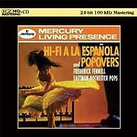 Hi-Fi A La Espanola & Popovers (K2 HD Master) by Frederick Fennell & Eastman-Rochester Pops (2012-03-20)
