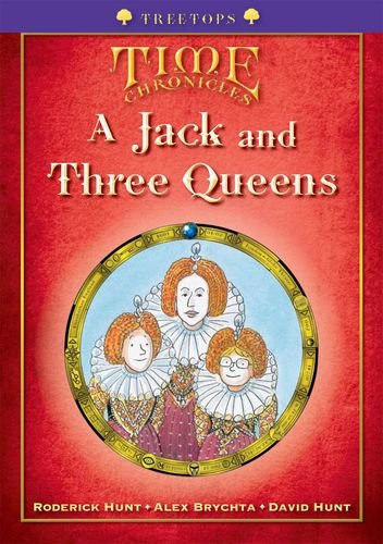 Oxford Reading Tree: Level 11+: Treetops Time Chronicles: Jack and Three Queensの詳細を見る