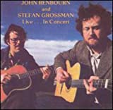 John Renbourn And Stefan Grossman Live... In Concert