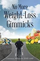 No More Weight-Loss Gimmicks