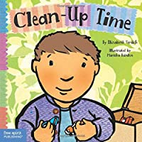 Clean-Up Time (Toddler Tools Series)
