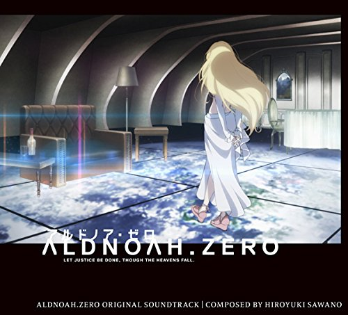 アルドノア・ゼロ オリジナル・サウンドトラックの詳細を見る