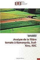 Analyse de la filière tomate à Kamanyola, Sud-Kivu, RDC
