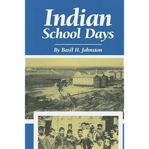 Indian School Days (Basil Johnson Titles)