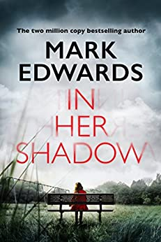 In Her Shadow by [Edwards, Mark]