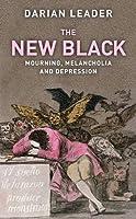 New Black,The: Mourning Melancholia And Depression