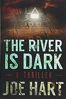 The River Is Dark (A Liam Dempsey Thriller)