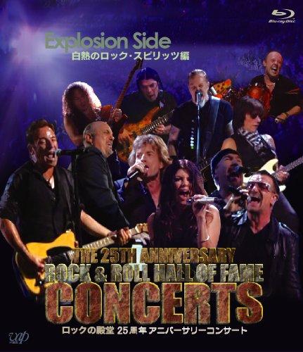 ロックの殿堂 25周年アニバーサリーコンサート Explotion Side...
